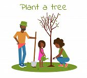 Afro Family Planting Tree Outdoors. Man, Woman, Girl Planting Trees. Child Planting Trees. Flat Vect poster