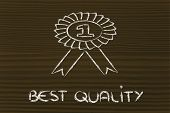 Number One, Winner In Best Quality