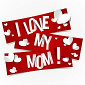 image of i love you mom  - I Love My Mom Banners vector illustration - JPG