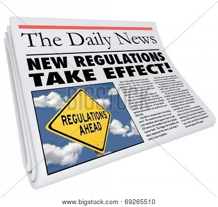 Постер, плакат: New Regulations Take Effect newspaper headline informing you of rules and laws impacting your life , холст на подрамнике