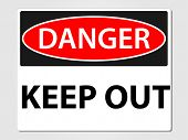Danger keep out sign vector illustration