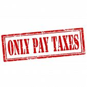 Only Pay Taxes-stamp