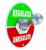 Regulated vs Unregulated words on a toggle switch as government or other authorities approve new gui