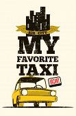 stock photo of silkscreening  - Taxi cab retro poster - JPG