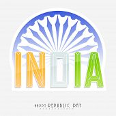 Indian Republic Day celebration with national tricolor text India and Ashoka Wheel on white background.