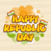 Stylish text Happy Republic Day with Indian National Flags on tricolor circles background, can be used as poster or banner design.