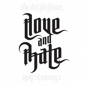 picture of hate  - Love and Hate lettering - JPG