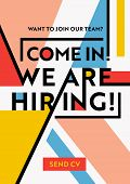We Are Hiring Typography On Geometric Modern Style Colorful Shapes Background. Recruitment Poster, O poster
