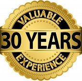 image of experiments  - Valuable 30 years of experience golden label with ribbon - JPG