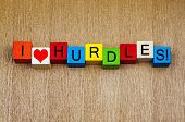 I Love Hurdles, Sign Series For Sport and Competition.