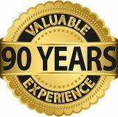 Valuable 90 years of experience golden label with ribbon, vector illustration