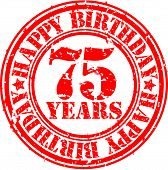 Grunge 75 years happy birthday rubber stamp, vector illustration