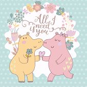 All I need is you. Cute funny card with couple of hippopotamus in pastel colors