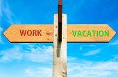 Work versus Vacation signs