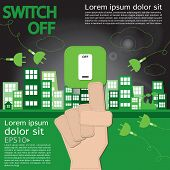 Switch Off, Sustainable Development Concept.