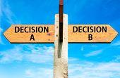 Decision A versus Decision B