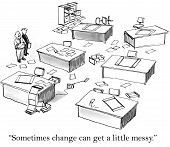 Постер, плакат: Change Management Messy