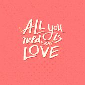 Motivational message - All You Need Is Love
