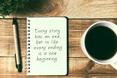 New Year Inspirational Quotes - Every Had An End But In Life Every Ending Is A New Beginning. poster