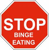 stock photo of bing  - a stop sign with stop binge eating on it - JPG