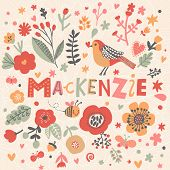 Bright card with beautiful name Mackenzie in poppy flowers, bees and butterflies. Awesome female name design in bright colors. Tremendous vector background for fabulous designs