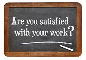 Are you satisfied with your work? A question on a vintage slate blackboard