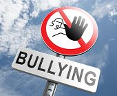 image of stop bully  - stop bullying no harassment or threat from bullies at school or at work - JPG