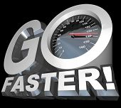 A speedometer with needle racing into high speeds appears in the words Go Faster to symbolize the ne