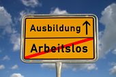 German Road Sign Unemployed And Apprenticeship