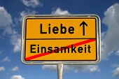German Road Sign Loneliness And Love