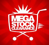 Mega stock clearance. Sale design template with shopping basket.