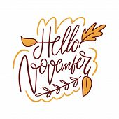 Hello November Hand Drawn Vector Lettering. Isolated On White Background. poster