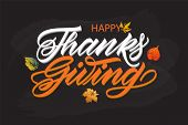 Happy Thanksgiving Day Greeting Card. Lettering Happy Thanksgiving Day poster