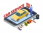 Auto Services Mobile App. Isometric Car Service Vector Concept With Auto, Repair Equipment, Tires, T poster