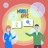 Text Sign Showing Mobile Apps. Conceptual Photo Small Programs Are Made To Work On Phones Like App S poster