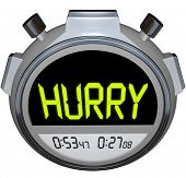 The word Hurry in yellow letters on a stopwatch timer to encourage you to pick up the pace and use f