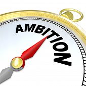 A compass with the word Ambition will lead you to success by helping you follow your initiative and