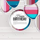 Birthday card with balloons and birthday text on stripes background.