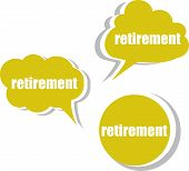 Retirement. Set Of Stickers, Labels, Tags. Business Banners, Infographics