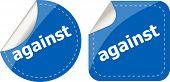 Against Stickers Set On White, Icon Button