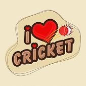 Creative poster or banner design with stylish text I Love Cricket and red ball.