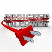 Addicted To Power - Cord And Plug