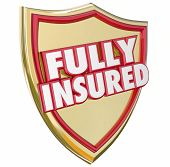 stock photo of insurance-policy  - Fully Insured words on a gold shield with 3d letters to illustrate 100 percent coverage with a good insurance policy - JPG