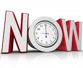 The word Now with a clock in the letter O representing an urgency or emergency and important need to beat a tight deadline