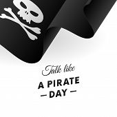 International Talk Like A Pirate Day. Pirate Flag. Jolly Roger Flag. Vector Illustration. poster
