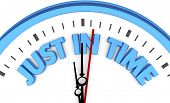 Just in Time Clock Punctuality Arrive Now Reliable 3d Illustration poster