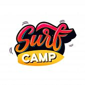 Surf Camp Text For Logotype, Wear, Sports Camp, Trip, Banner, Surf Station. Hand Lettering In Vintag poster