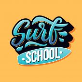 Surf School Text With Board For Logotype, Wear, Sports Camp, Trip, Banner, Surf Station. Hand Letter poster
