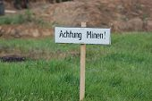 Land mine warning sign.WWII reenactment