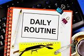 Daily Routine-rationally Constructed Mode Of Life, Taking Into Account The Necessary And Possible Co poster